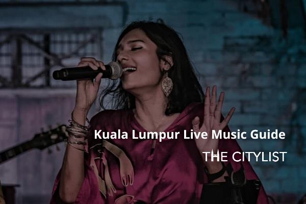 Kuala Lumpur Live Music Guide 22 January 2020