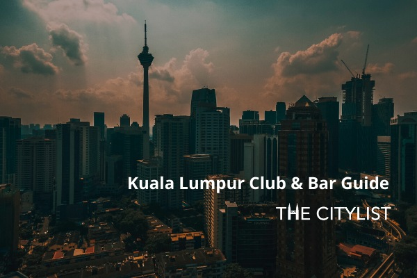 Kuala Lumpur Club & Bar Guide 29 January 2020