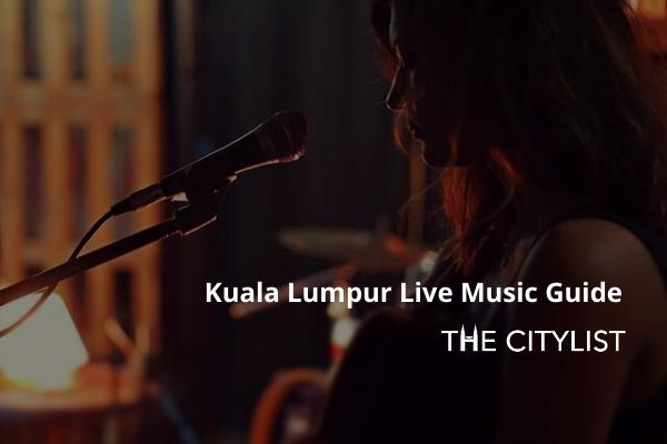 Kuala Lumpur Live Music Guide 5 February 2020
