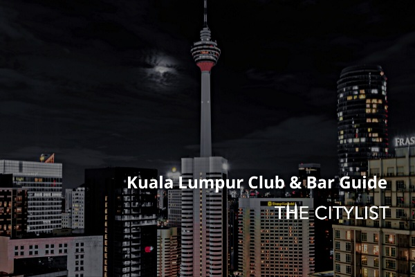 Kuala Lumpur Club & Bar Guide 5 February 2020