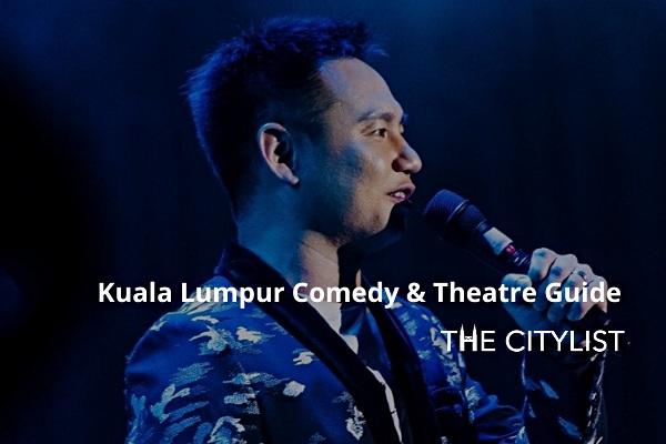 Kuala Lumpur Comedy, Theatre & Classics Guide 12 February 2020