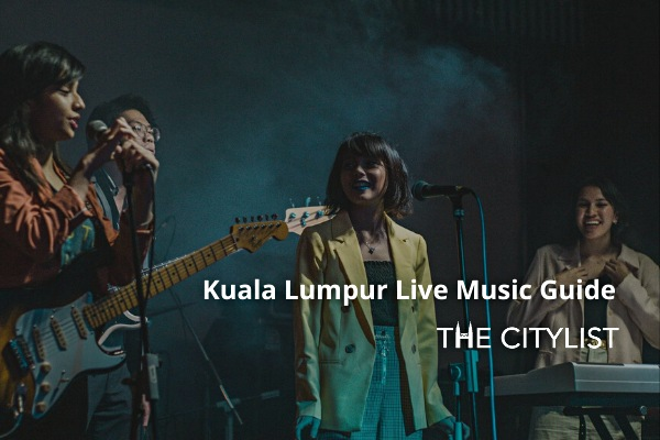 Kuala Lumpur Live Music Guide 12 February 2020