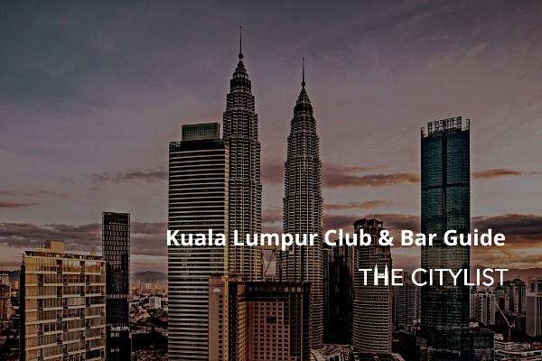 Kuala Lumpur Club & Bar Guide 12 February 2020