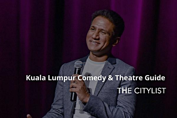Kuala Lumpur Comedy, Theatre & Classics 4 March 2020
