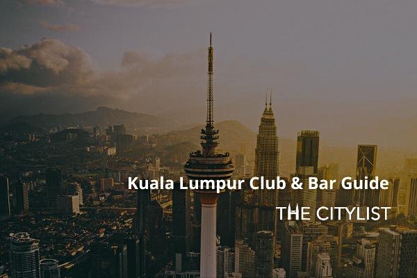 Kuala Lumpur Club & Bar Guide 4 March 2020