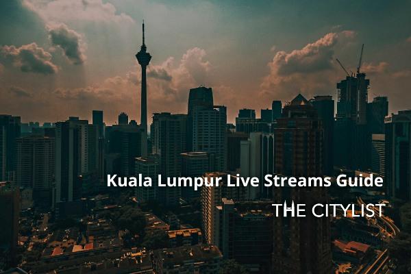 Kuala Lumpur Nightlife Live Streams Guide: 15 May 2020