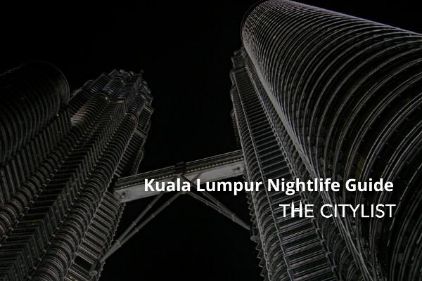 Kuala Lumpur Nightlife Guide: 23 July 2020