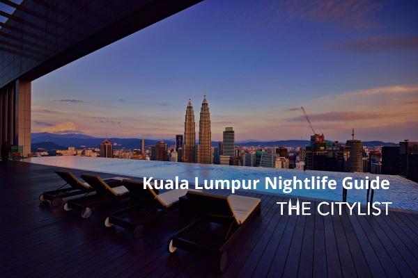 Kuala Lumpur Nightlife Guide: 6 August 2020