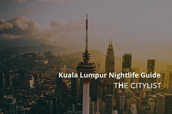 Kuala Lumpur Nightlife Guide: 20 August 2020