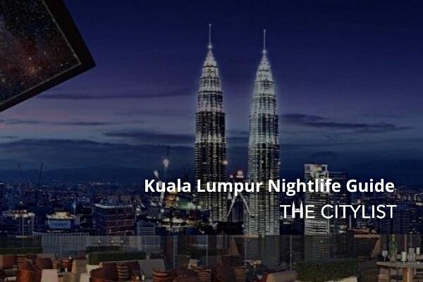 Kuala Lumpur Nightlife Guide 3 September 2020