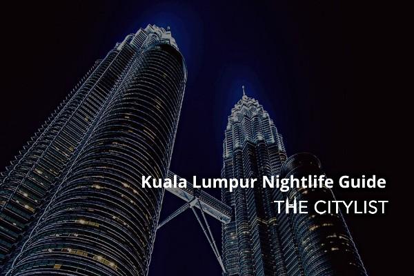 Kuala Lumpur Nightlife Guide 17 September 2020