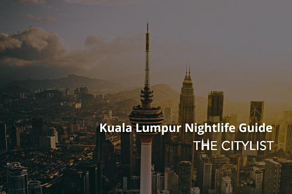 Kuala Lumpur Nightlife Guide 24 September 2020