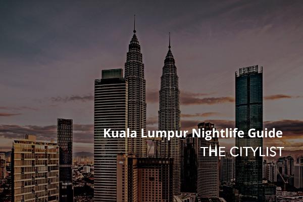 Kuala Lumpur Nightlife Guide 1 October 2020