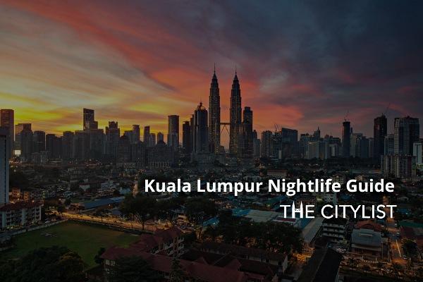 Kuala Lumpur Nightlife Guide 21 October 2020