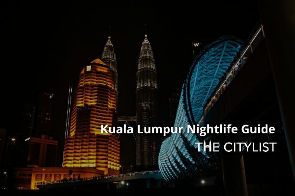 Kuala Lumpur Nightlife Guide 28 October 2020