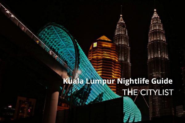 Kuala Lumpur Nightlife Guide 6 January 2021