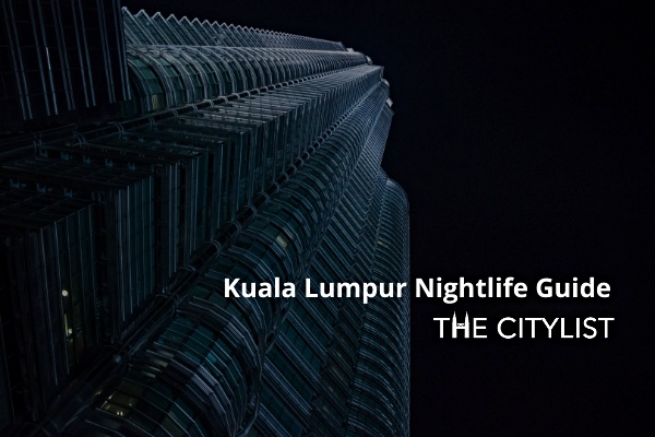Kuala Lumpur Nightlife Guide 20 January 2021