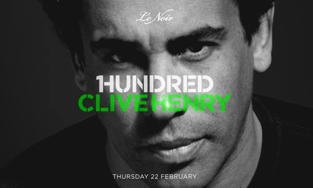 1Hundred Clive Henry at Le Noir 22 February 2018