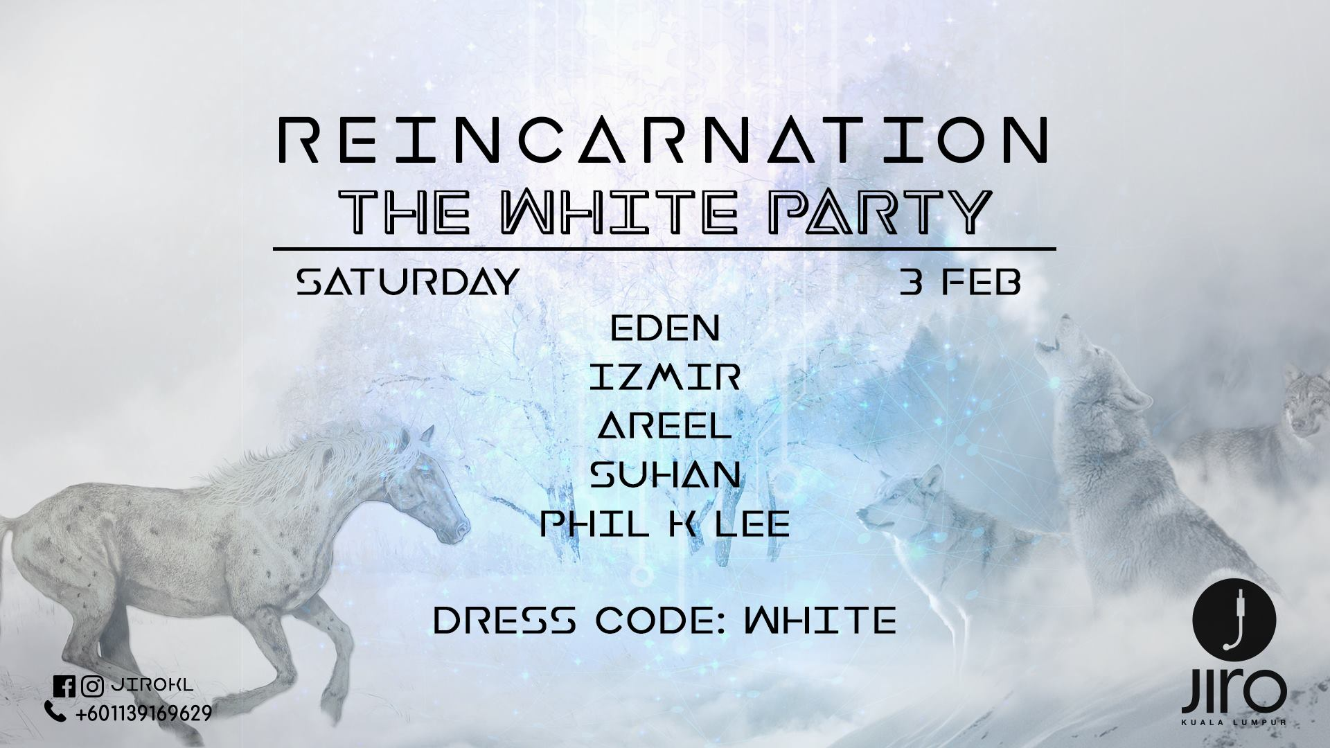 FEBRUARY 3 : Jiro KL presents Reincarnation: The White Party
