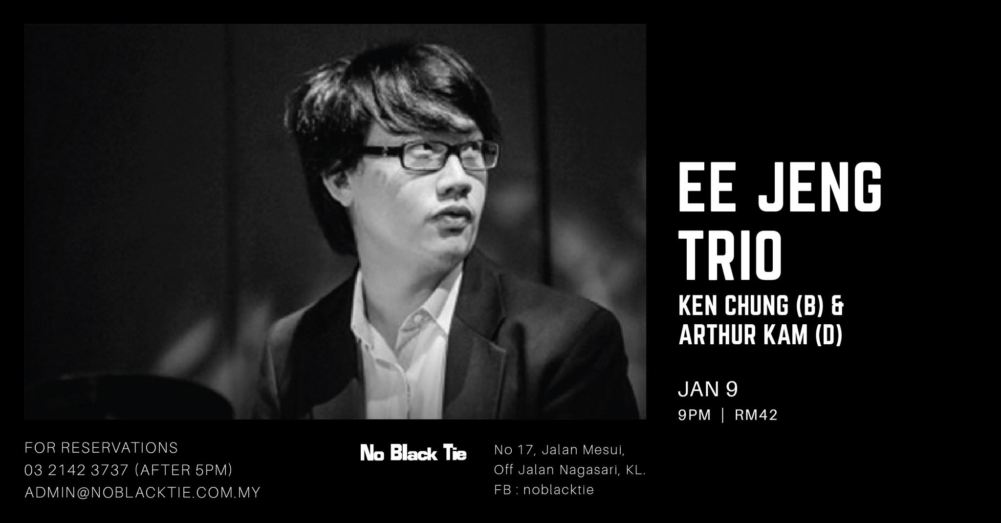 Ee Jeng Trio live at No Black Tie KL