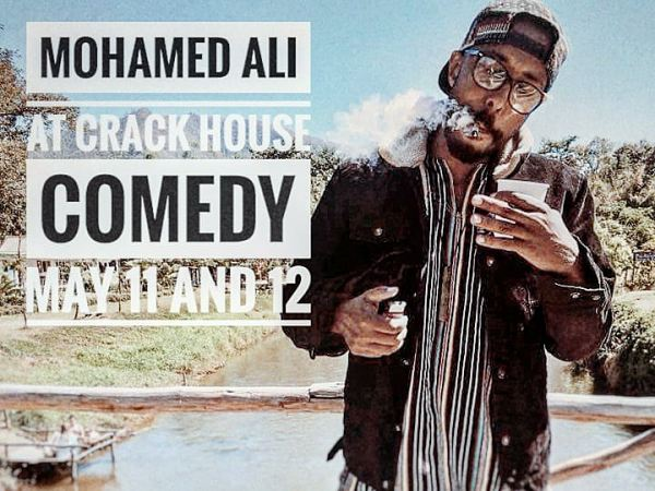 MAY 11/12: Crackhouse Comedy TTDI presents Mohamed Ali (CA)