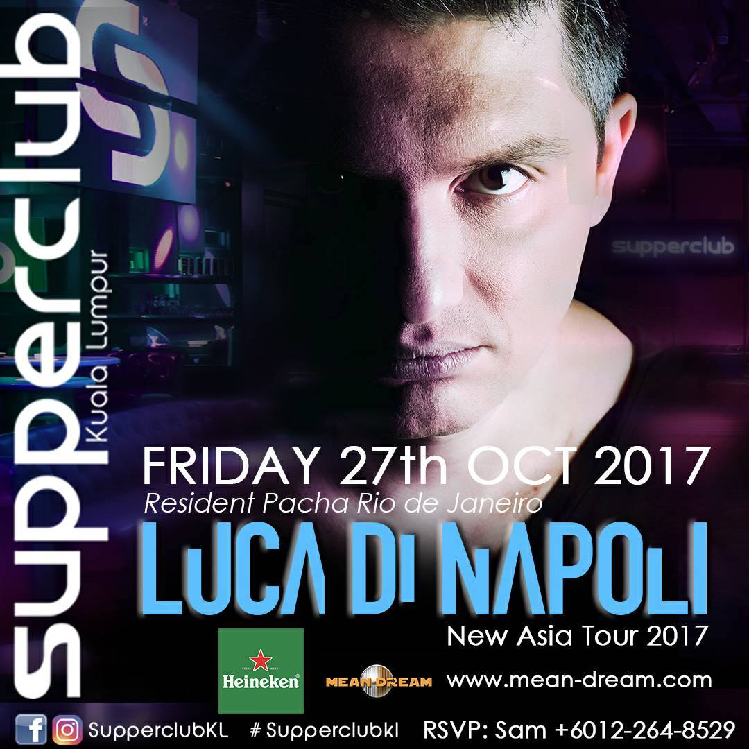 Luca Di Napoli at Supper Club KL